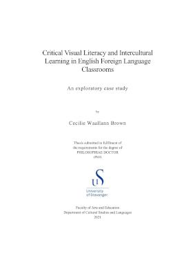 Cover for Critical Visual Literacy and Intercultural Learning in English Foreign Language Classrooms: An exploratory case study
