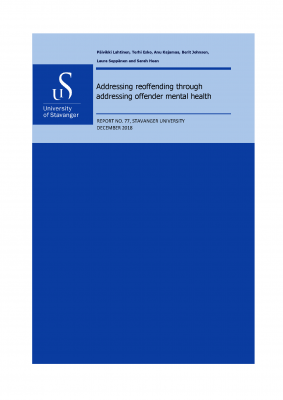Cover for Addressing Reoffending Through Addressing Offender Mental Health: Exploring the viability of the Change Laboratory method as means of promoting social innovation in the delivery of integrated mental health care offenders in prison services