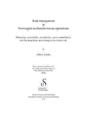 Cover for Risk management in Norwegian avalanche rescue operations: Managing uncertainty, complexity, overcommitment and the long-term monitoring of accident risk