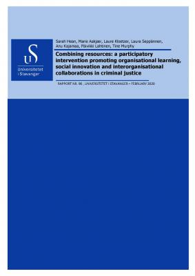 Cover for Combining Resources: A Participatory Intervention Promoting Organisational Learning, Social Innovation and Interorganisational Collaborations In Criminal Justice
