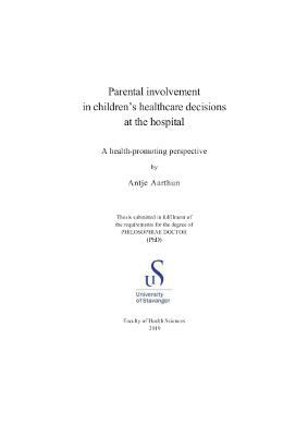 Cover for Parental involvement in children's healthcare decisions at the hospital: A health-promoting perspective