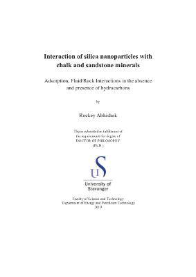 Cover for Interaction of silica nanoparticles with chalk and sandstone minerals: Adsorption, fluid/rock interactions in the absence and presence of hydrocarbons