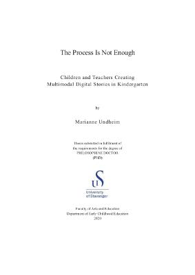 Cover for The Process Is Not Enough: Children and Teachers Creating Multimodal Digital Stories in Kindergarten