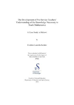 Cover for The Development of Pre-Service Teachers' Understanding of the Knowledge Necessary to Teach Mathematics: A Case Study in Malawi