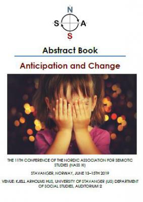 Cover for Anticipation and Change: The 11th Conference of the Nordic Association for Semiotic Studies (NASS XI), Abstract Book